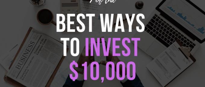 best way to invest 10000